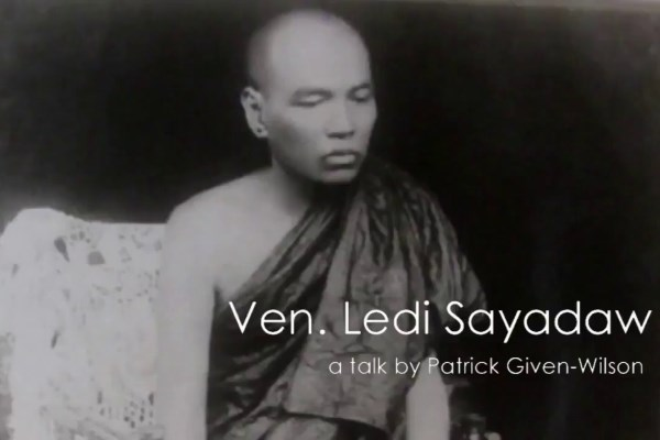 Life of Ven. Ledi Sayadaw (1846-1923), the first Vipassana teacher that we know of in this tradition in modern times.