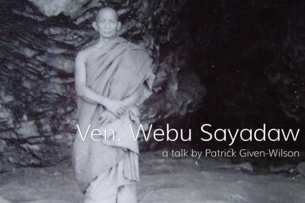 Life of Webu Sayadaw (1896–1977), one of the most venerated monks in Burma, an arahant, who encouraged Sayagyi U Ba Khin to start teaching Vipassana meditation.